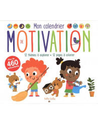 Mon calendrier de motivation : 12 thèmes à explorer, 12 pages à colorier